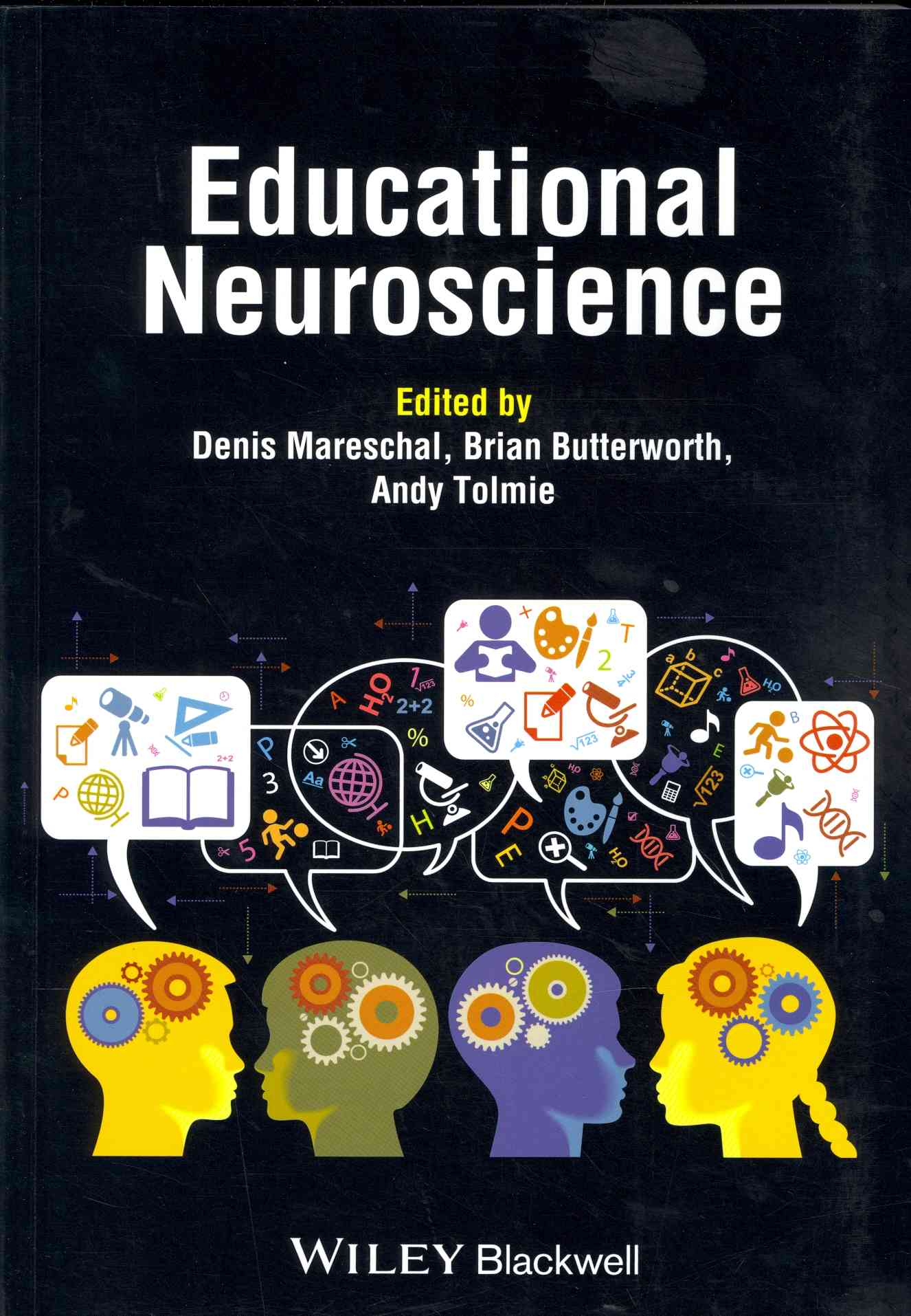 Educational Neuroscience By Mareschal, Denis (EDT)/ Butterworth, Brian (EDT)/ Tolmie, Andy (EDT)