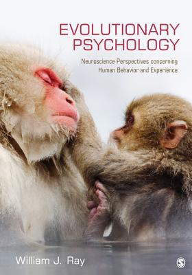 Evolutionary Psychology By Ray, William J.